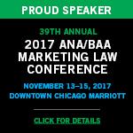 2017 ANA/BAA Marketing Law Conference Speaker Image