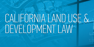 California Land Use & Development Law Report