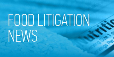 Food Litigation News