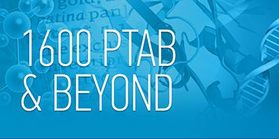1600 PTAB & Beyond