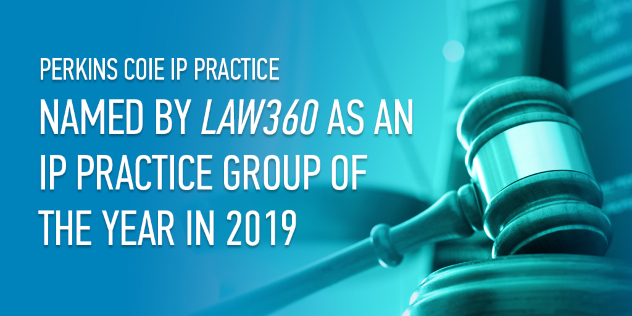 Law360 IP Practice Group of the Year